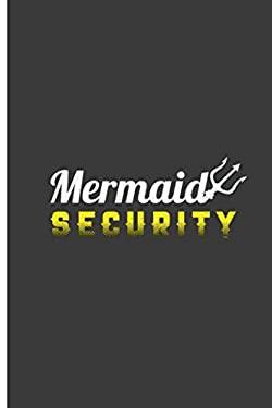 """Mermaid Security: Good Mermaid Perfect Dot Grid Notebook/Journal (6""""x9"""")"""