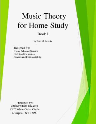Music Theory for Home Study: Book I