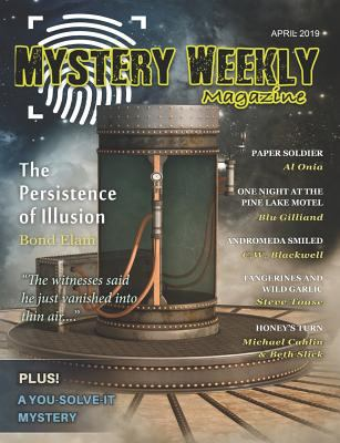 Mystery Weekly Magazine: April 2019 (Mystery Weekly Magazine Issues)