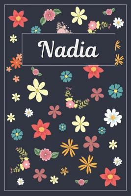 Nadia: Lined Writing Notebook with Personalized Name | 120 Pages | 6x9 | Flowers
