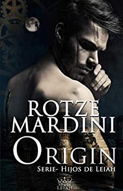 ORIGIN (Hijos de Leiah) (Spanish Edition)