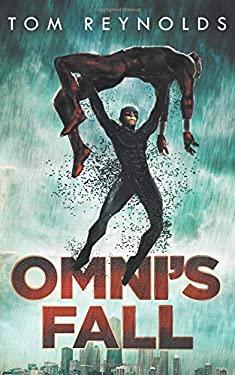 Omni's Fall (The Meta Superhero Novel Series)