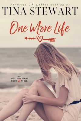 One More Life (Last Heartbeat Series)