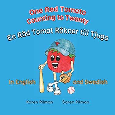 One Red Tomato Counting to Twenty: En Rd Tomat Rknar till Tjugo