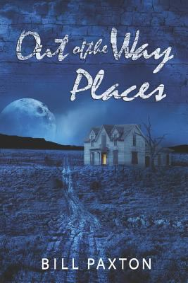 Out of the Way Places: Volume One