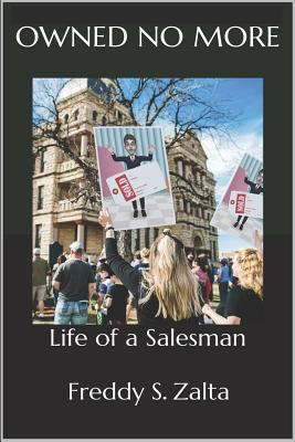 Owned No More: Life of a Salesman