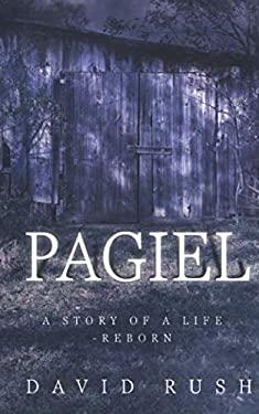 Pagiel: A Story of a Life - Reborn