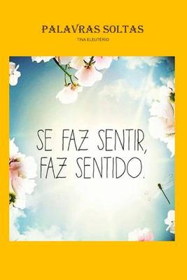 Palavras Soltas (Portuguese Edition)