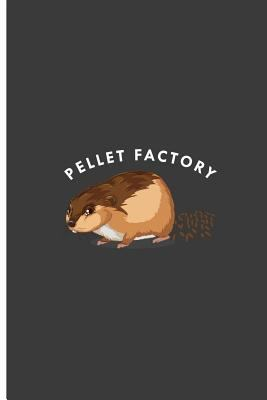 """Pellet Factory: Hamster Perfect Lined Notebook/Journal (6""""x9"""")"""