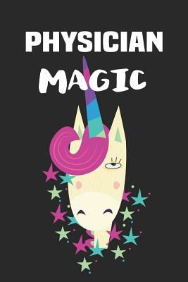 Physician Magic: Blank Lined Unicorn Notebook Journal