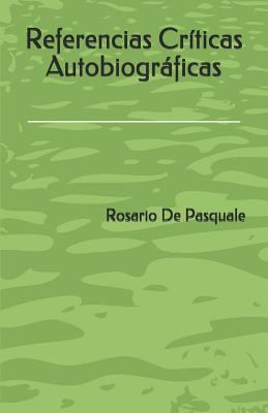 Referencias Crticas Autobiogrficas (Spanish Edition)