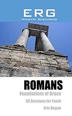Romans: Foundations of Grace