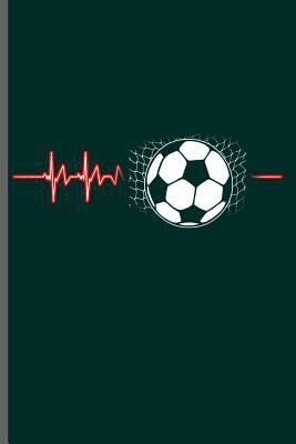 """Soccer Player heartbeat: World Cup Football Soccer notebooks gift (6""""x9"""") Dot Grid notebook to write in"""