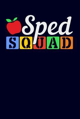 Sped Squad: Blue Lined Journal Notebook for Special Education Teachers