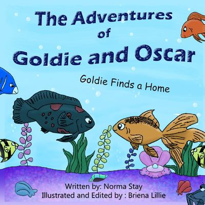 The Adventures of Goldie and Oscar: Goldie Finds a Home