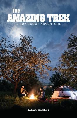 The Amazing Trek: A Boy Scout Adventure