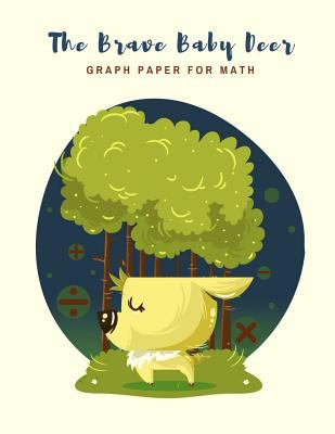 The Brave Baby Deer: Graph Paper for Math, Made in USA