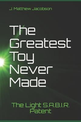 The Greatest Toy Never Made: The Light S.A.B.I.R. Patent