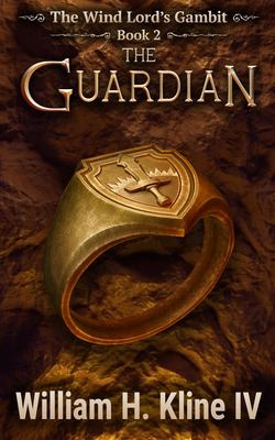 The Guardian (The Wind Lord's Gambit)