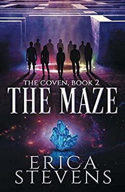The Maze (The Coven, Book 2)