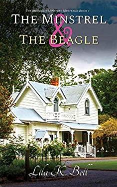 The Minstrel & The Beagle (The Midnight Minstrel Mysteries)
