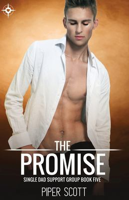 The Promise (Single Dad Support Group)
