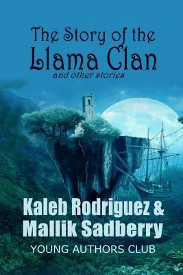 The Story of the Llama Clan and other stories