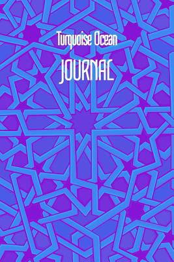 Turquoise Ocean JOURNAL: 6x9 Inch Lined Geometrical Islamic Art Journal/Notebook  Ramadan, Eid, Hajj, Umrah