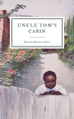 Uncle Tom's Cabin: Young Folk's Edition