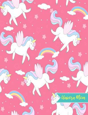 Unicorn Mom: Blank Draw and Write Journal, NotePad, Sketch Book, Diary and Illustration Notebook - Perfect Gift for Mother's Day, Birthday, Christmas