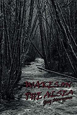 WAKES ON THE ALSEA