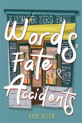 Words, Fate & Accidents