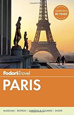 Fodor's Paris (Full-color Travel Guide)