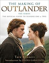 The Making of Outlander: The Series: The Official Guide to Seasons One & Two 23503355