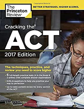 You Model And Act Reviews >> Cracking The Act With 6 Practice Tests 2017 Edition By Princeton