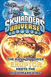 The Mask of Power: Eruptor Meets the Nightmare King #7 (Skylanders Universe) 23127132