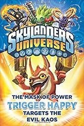The Mask of Power: Trigger Happy Targets the Evil Kaos #8 (Skylanders Universe) 23002029