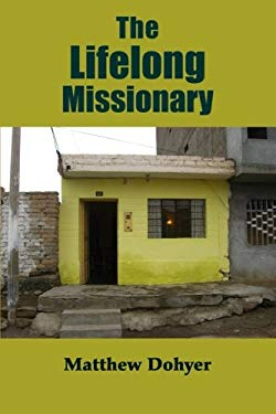 The Lifelong Missionary