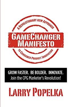 Gamechanger Manifesto