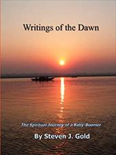 Writings of the Dawn - The Spiritual Journey of a Baby-Boomer 20332047