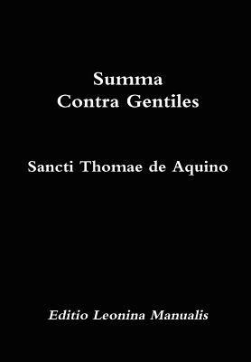 Summa Contra Gentiles (Editio Leonina Manualis)