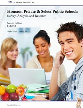 HOUSTON PRIVATE AND SELECT PUBLIC SCHOOL 9781105873188