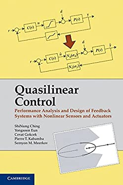 Quasilinear Control: Performance Analysis and Design of Feedback Systems with Nonlinear Sensors and Actuators 9781107000568