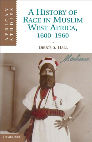A History of Race in Muslim West Africa, 1600-1960 9781107002876