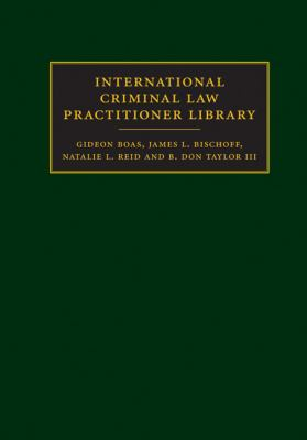 International Criminal Law Practitioner 9781107003187