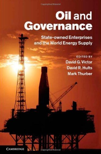 Oil and Governance: State-Owned Enterprises and the World Energy Supply 9781107004429
