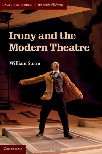 Irony and the Modern Theatre 9781107007925