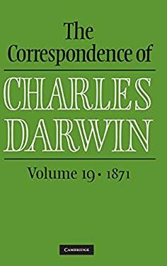 The Correspondence of Charles Darwin: Volume 19, 1871 9781107016484
