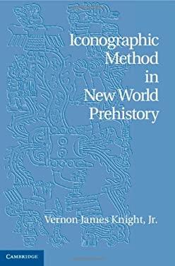 Iconographic Method in New World Prehistory 9781107022638