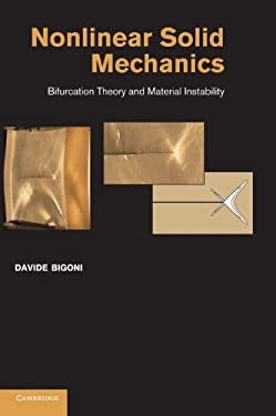 Nonlinear Solid Mechanics: Bifurcation Theory and Material Instability 9781107025417